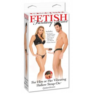 Страпон - Fetish Fantasy Series For Him or Her Vibrating Hollow Strap-On